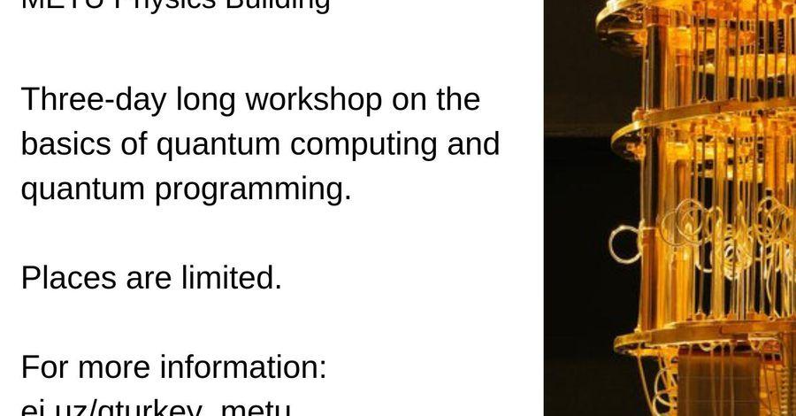 Workshop on Introduction to Quantum Programming | Etkinlik