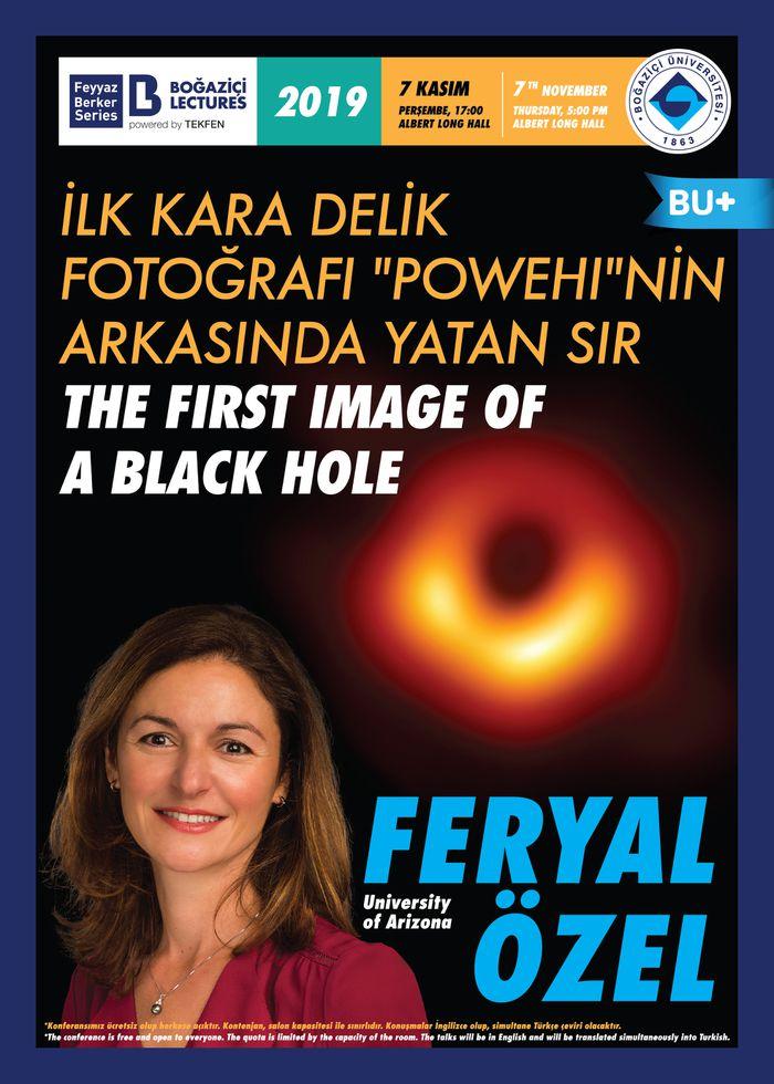 """Prof. Feryal Özel - İlk Kara Delik Fotoğrafı """"Powehi""""nin Arkasında Yatan Sır"""