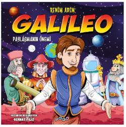 Benim Adım: Galileo - Paylaşmanın Önemi