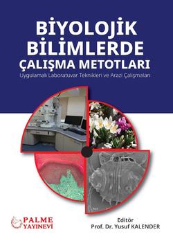 Biyolojik Bilimlerde Çalışma Metotları (Prof. Dr. Yusuf Kalender)