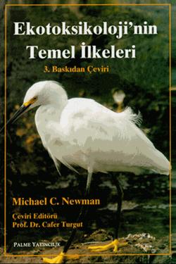 Ekotoksikolojinin Temel İlkeleri (Newman)