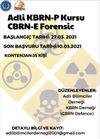 Adli KBRN-E (Kimyasal, Biyolojik, Radyolojik ve Nükleer) Kursu (Online)
