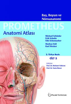 Anatomi Atlası - Cilt 3: Baş, Boyun ve Nöroanatomi (Prometheus)