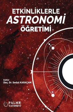Etkinliklerle Astronomi Öğretimi (Doç. Dr. Sedat Karaçam)