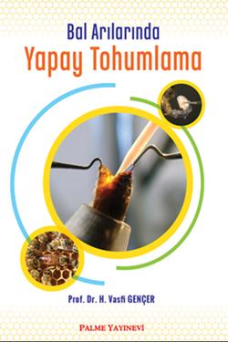 Bal Arılarında Yapay Tohumlama