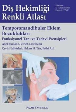 Temporomandibuler Eklem Bozuklukları (Fonksiyonel Tanı ve Tedavi Prensipleri)