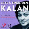 Leylâ Erbil'den Kalan