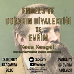 Engels'te Doğanın Diyalektiği ve Evrim - Kaan Kangal