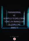 Paranormal ve Komplo Teorilerine Yönelik İnanışları Ölçümleme Anketi