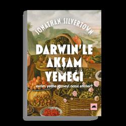 Darwin'le Akşam Yemeği (Jonathan Silvertown)