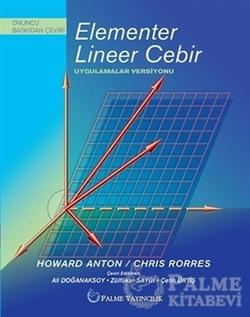 Elementer Lineer Cebir Uygulamalar Versiyonu (Anton, Rorres)
