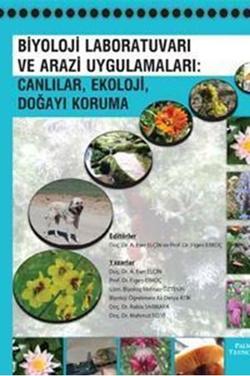 Biyoloji Laboratuvarı ve Arazi Uygulamaları: Canlılar, Ekoloji, Doğayı Koruma