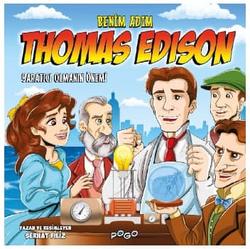 Benim Adım: Thomas Edison - Yaratıcı Olmanın Önemi