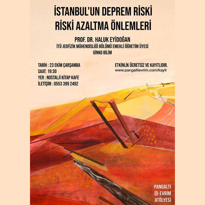İstanbul'un Deprem Riski ve Riski azaltma önlemleri