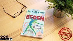 Kitap Tanıtımı ve 1. Bölümün Tamamı: Beden - Bir Kullanıcı Kılavuzu (Bill Bryson)