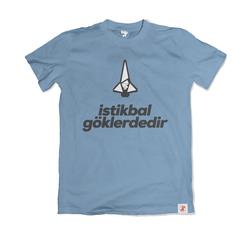 İstikbal Göklerdedir Bilim Tişörtü (İNDİRİMLİ ÖN SATIŞ)