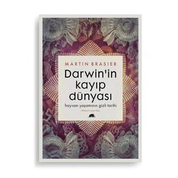 Darwin'in Kayıp Dünyası: Hayvan Yaşamının Gizli Tarihi (Martin Brasier)