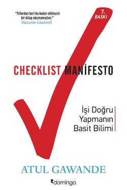 Checklist Manifesto – İşi Doğru Yapmanın Basit Bilimi