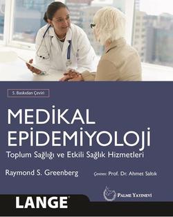 Medikal Epidemiyoloji: Toplum Sağlığı ve Etkili Sağlık Hizmetleri