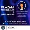 Plazma Teknolojileri ve Uygulamaları