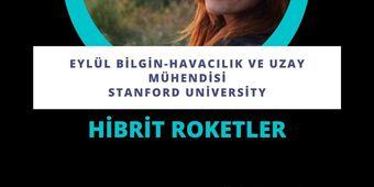 Hibrit Roketler-Eylül Bilgin semineri