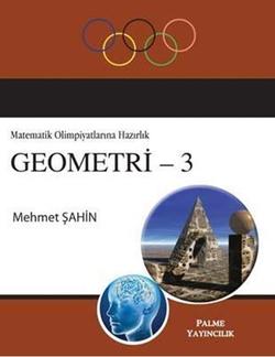 Matematik Olimpiyatlarına Hazırlık Geometri - 3